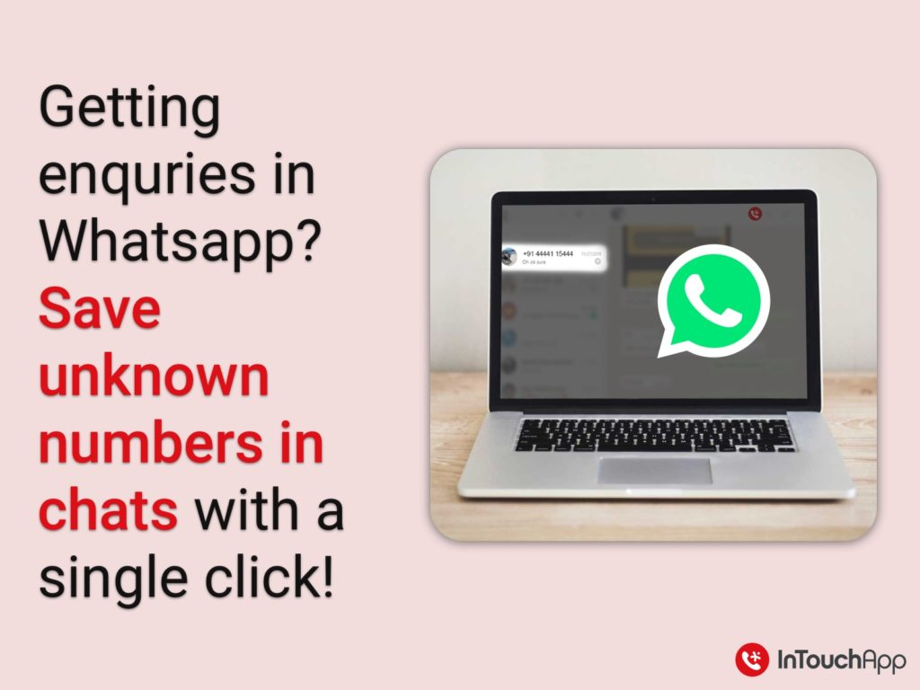 WhatsApp chats from unknown numbers as contacts